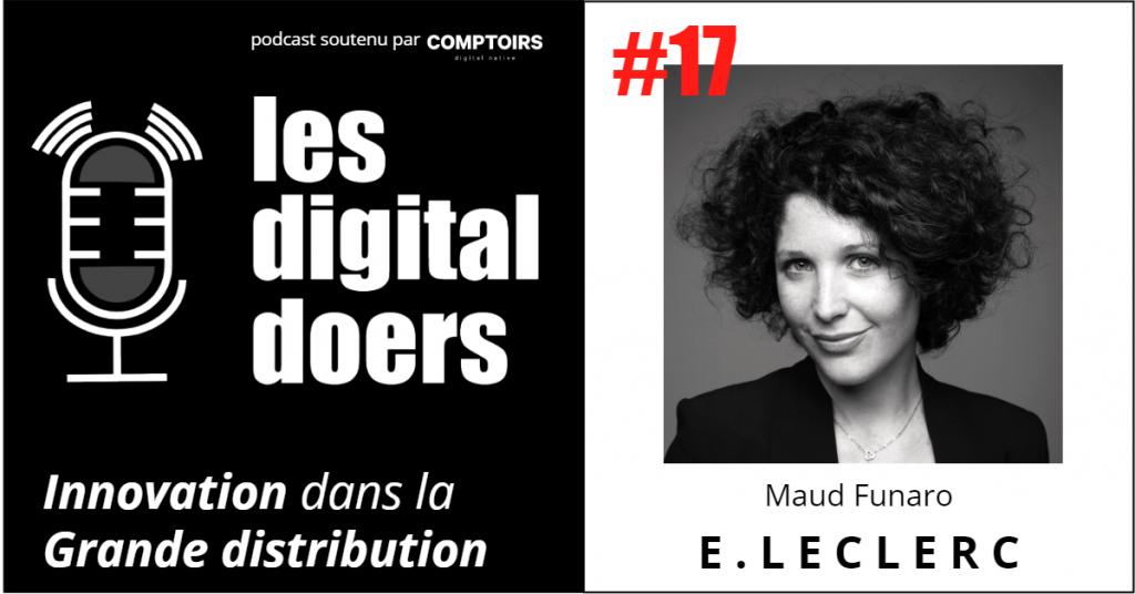 Maud Funaro, Directrice Stratégie, Digital & Innovation chez E.Leclerc