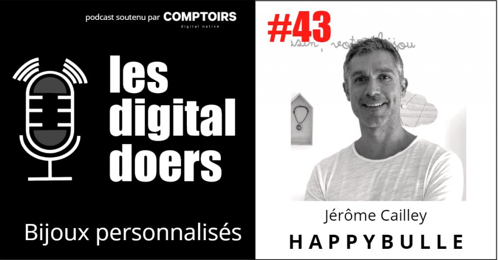 Jérôme Cailley - Co-fondateur et CEO d'HappyBulle