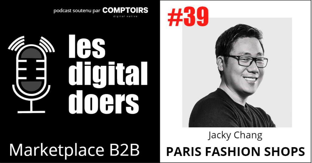 Jacky Chang - CEO & Fondateur de Paris Fashion Shops