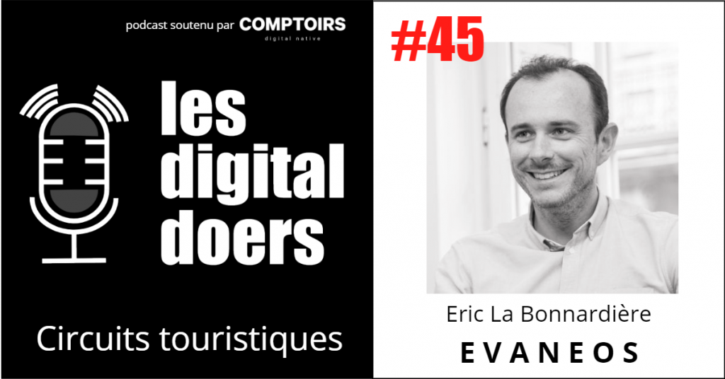 Eric La Bonnardière - CEO & Co-fondateur d'Evaneos